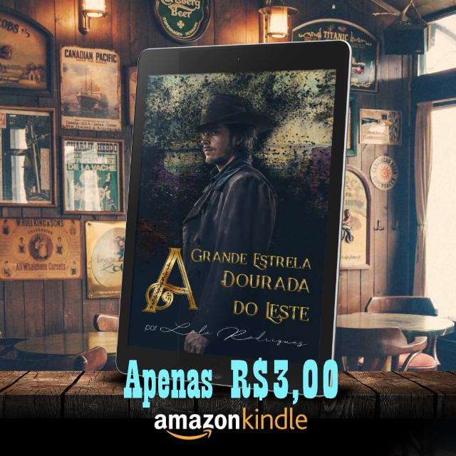 Saloon mostrando o ebook A Grande Estrela Dourada do Leste por apenas R$3,00 para baixar no Amazon Kindle ou, leia de graça pelo Kindle Unlimited